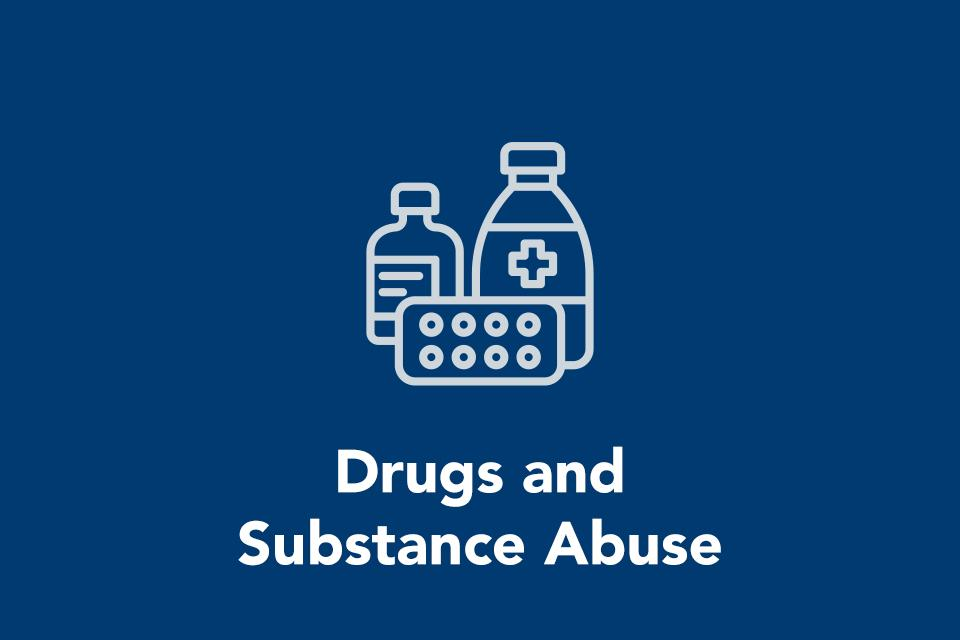 Drugs and Substance Abuse